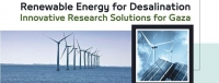 Renewable Energy for Desalination: Innovative Research Solutions for Gaza